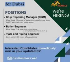 Job in Dubai for Boiler Engineer Piping Engineer Ship Repairing Manager